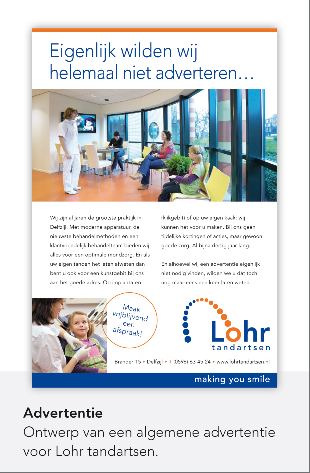 Lohr tandartsen - Corporate advertentie
